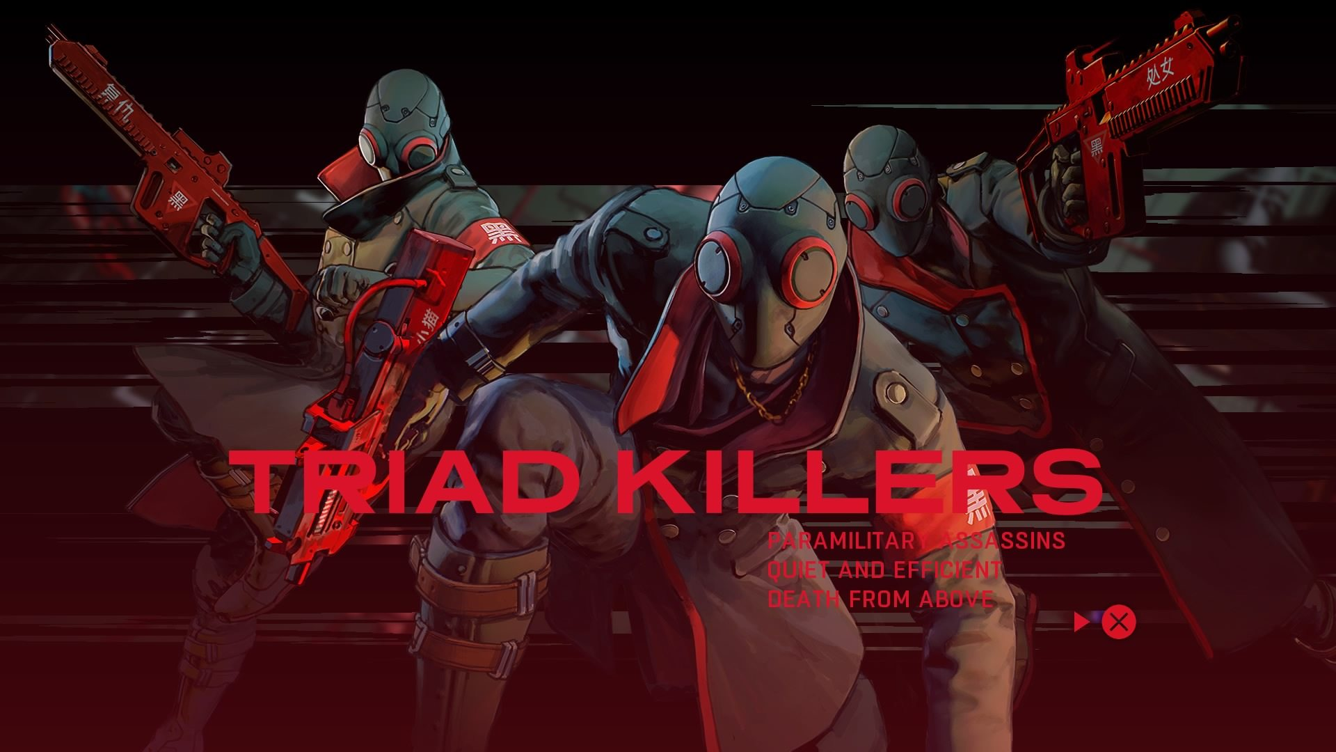 Ruiner Triad Killers