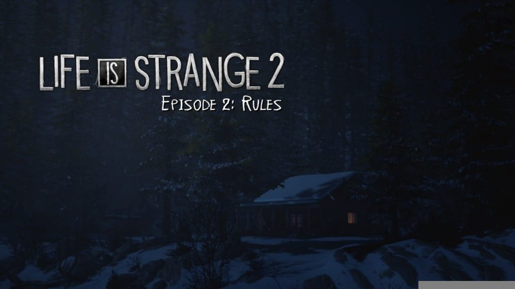 Life is Strange 2 Episode 2 Title Screen