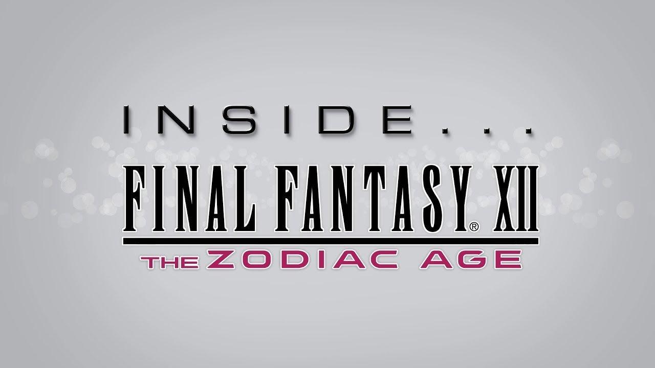Inside Final Fantasy XII: The Zodiac Age