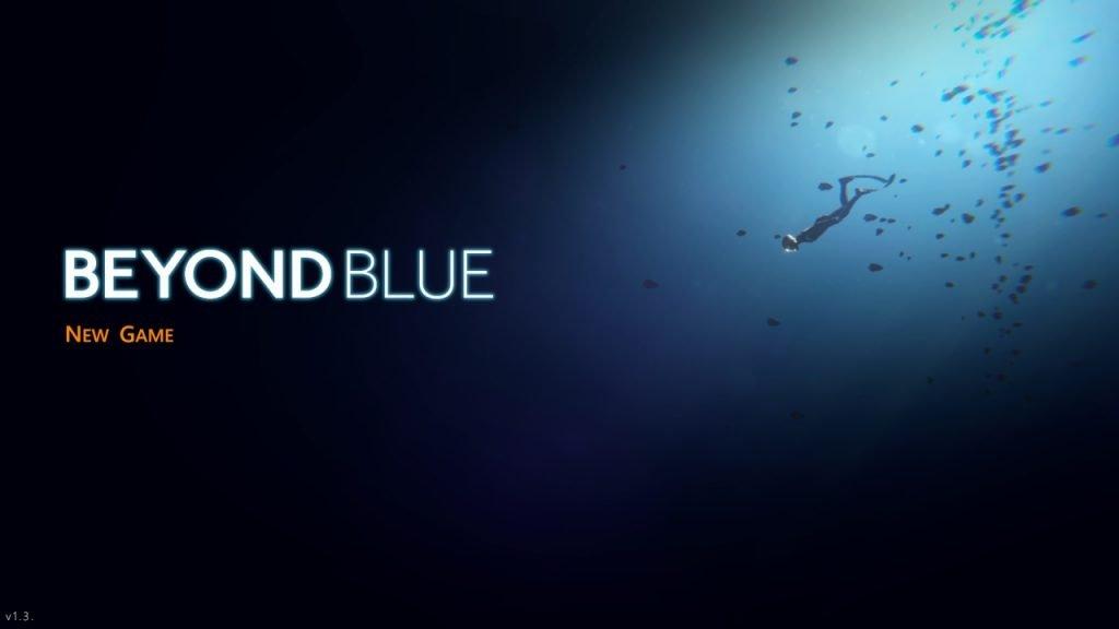 Beyond Blue Title Screen