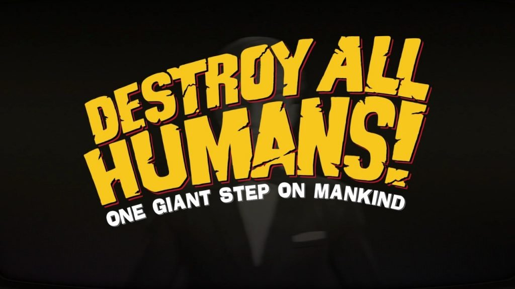 Destroy All Humans Title Screen